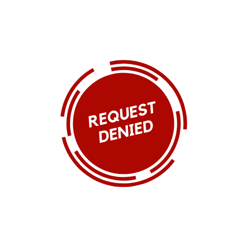 request denied